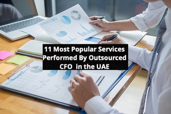 11 Most Popular Services Performed By Outsourced CFO in the UAE MNV Associates